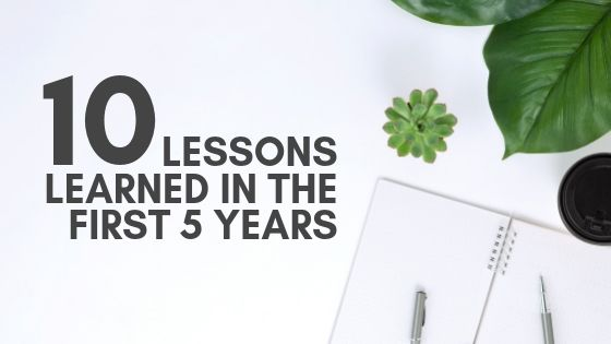 10 Leadership Lessons Learned in the First 5 Years